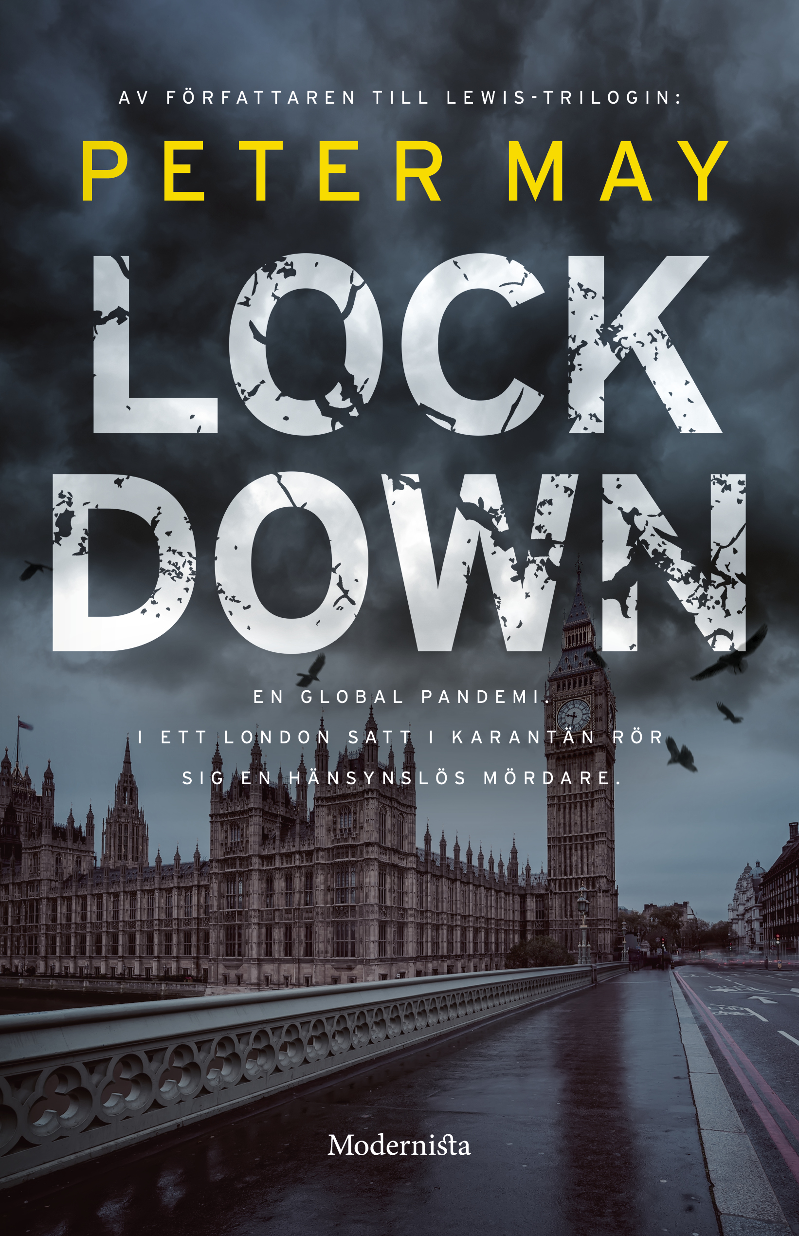 Lockdown | Modernista