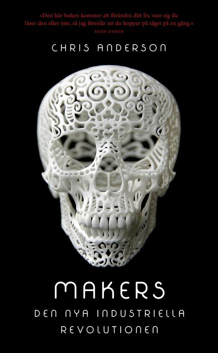 Makers: Den nya industriella revolutionen