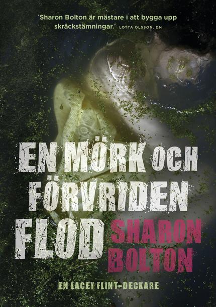 Sharon Bolton En mörk och förvriden flod