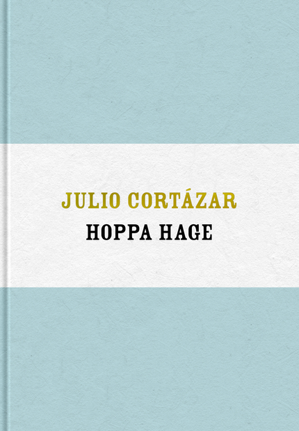 Julio Cortázar Hoppa hage