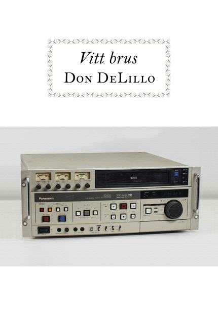 Don DeLillo Vitt brus