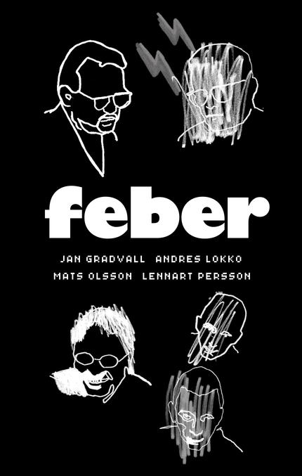 Gradvall, Lokko, Olsson & Persson Feber