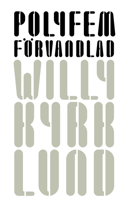 Willy Kyrklund Polyfem förvandlad