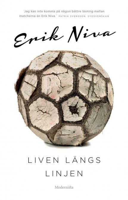 Erik Niva Liven längs linjen