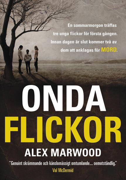 Alex Marwood Onda flickor