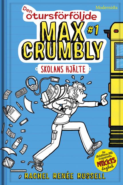 Den otursförföljde Max Crumbly #1