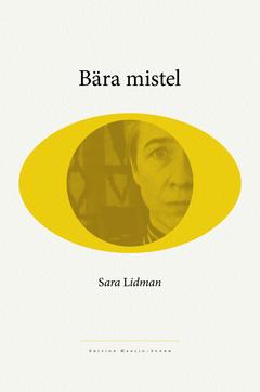 Sara Lidman Bära mistel