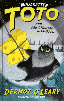 Ninjakatten Toto och den otroliga ostkuppen