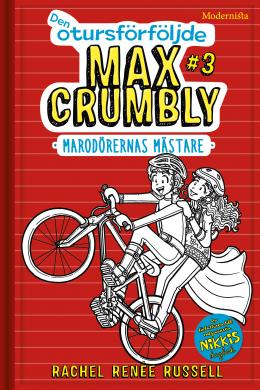 Den otursförföljde Max Crumbly #3