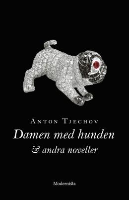 Damen med hunden och andra noveller