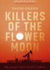 Killers of the Flower Moon: Olja, pengar, mord och FBI:s födelse