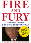 Fire and Fury: Donald Trump och Vita huset inifrån